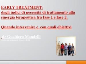 Early Treatment: dagli indici di necessità di trattamento alla sinergia terapeutica tra fase 1 e fase 2