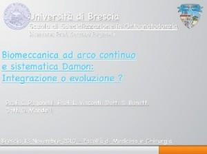 Biomeccanica ad arco continuo e sistematica Damon: integrazione o evoluzione?